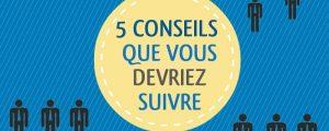 5 astuces
