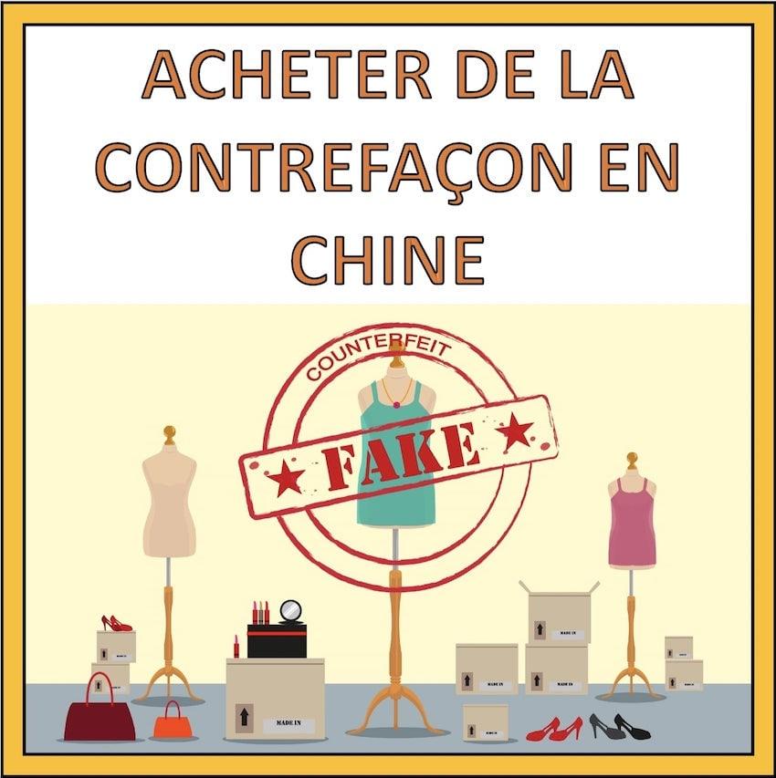 acheter de la contrefacon en chine