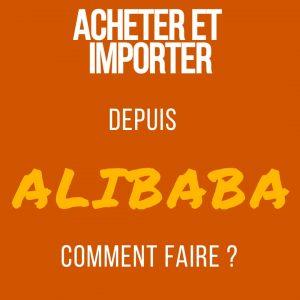 acheter et importer alibaba