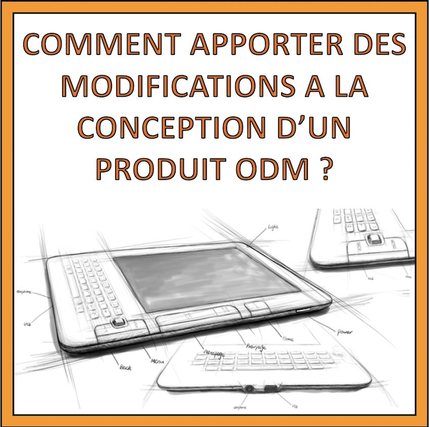 apporter modification conception produit ODM