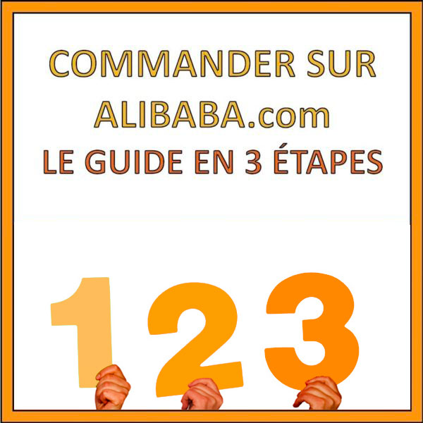 Commander-alibaba.com-3-Etapes