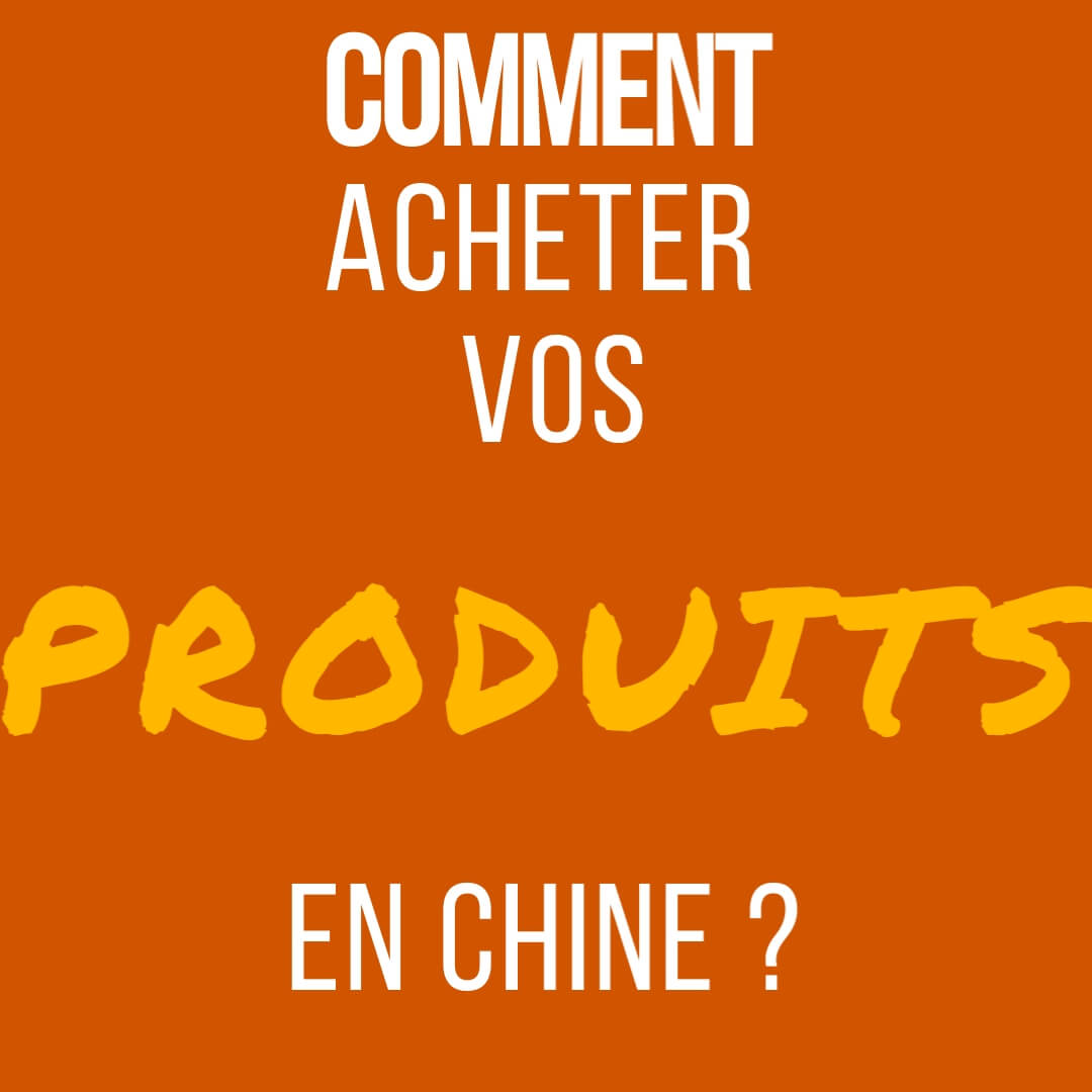 comment acheter des produits en chine