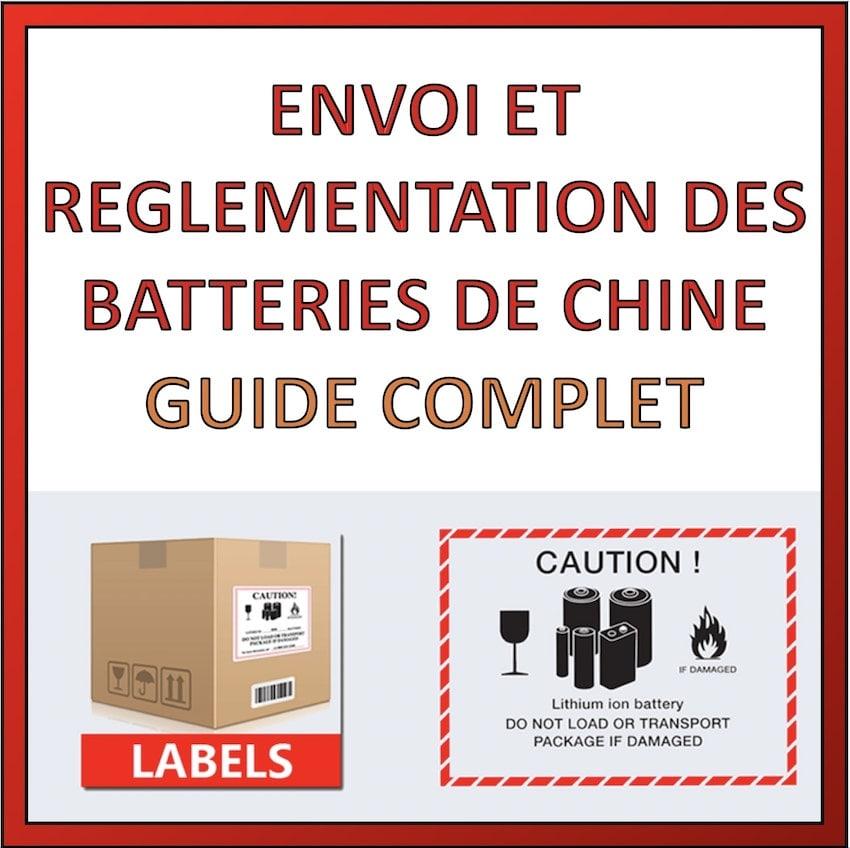 envois reglementation batterie de chine