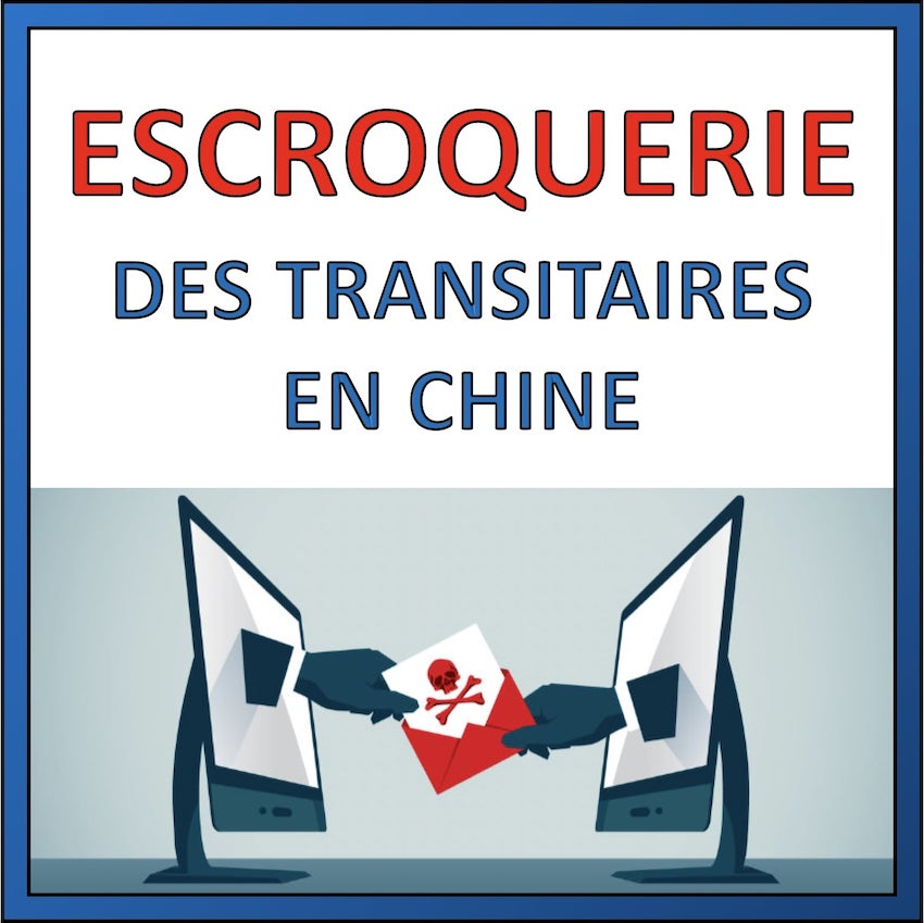 escroquerie transitaire chine