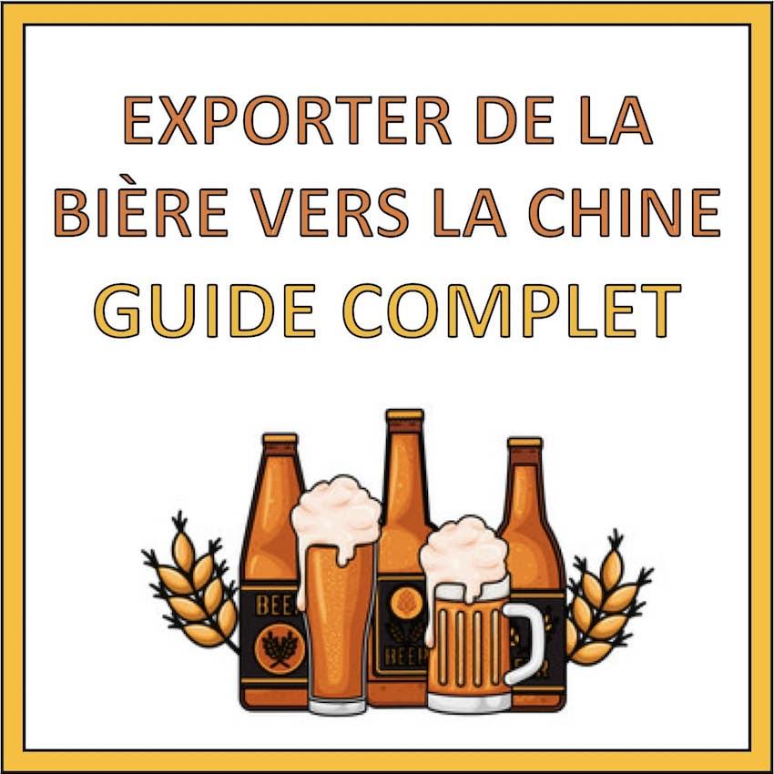 exporter de la biere vers la chine