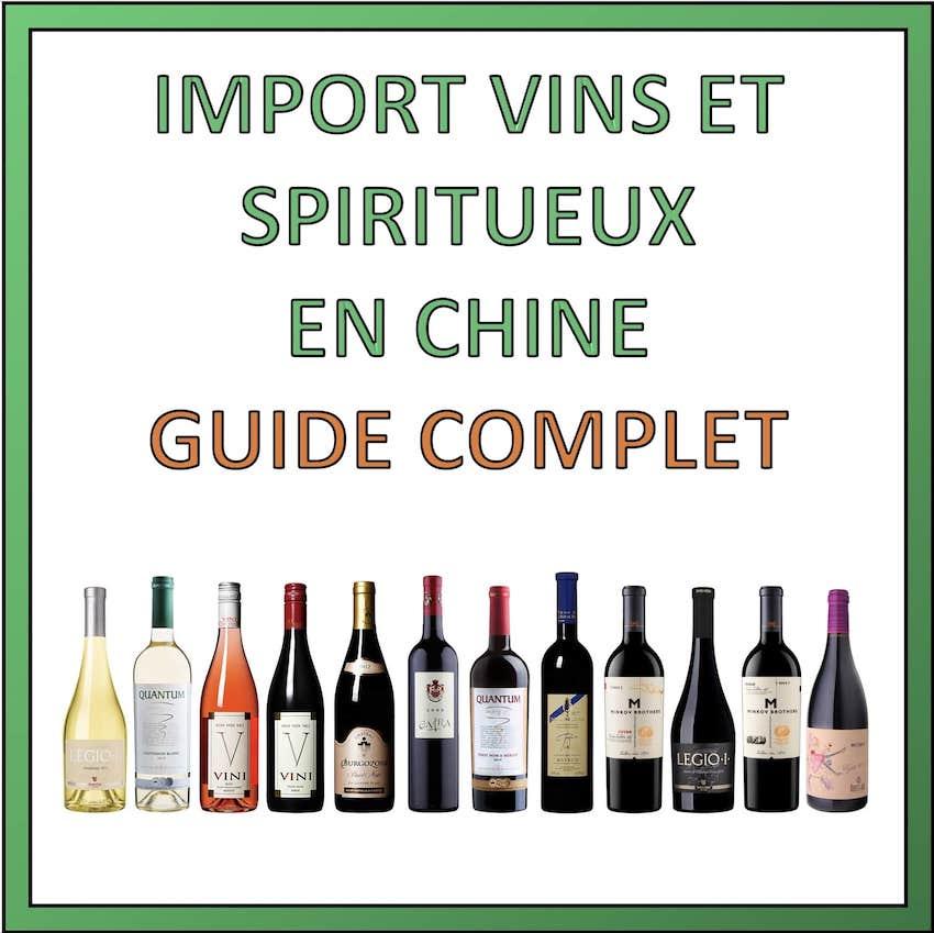 exporter vins et spiritueux en chine