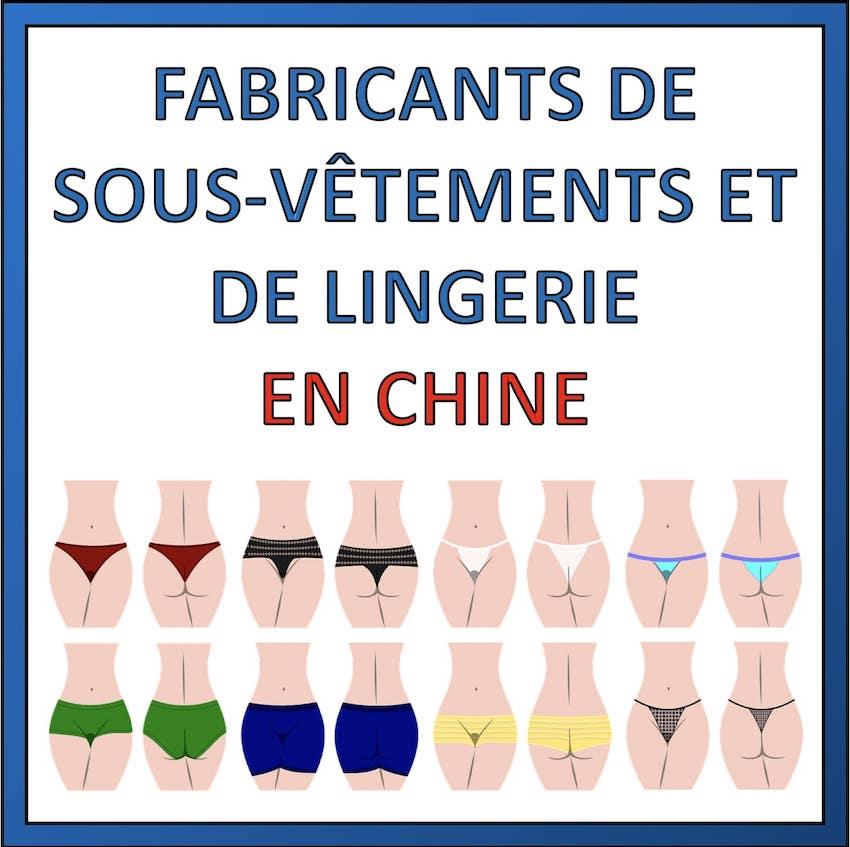 fabricants lingerie et sous vetement en chine