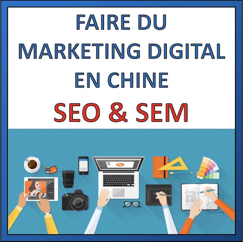 faire du marketing digital en chine
