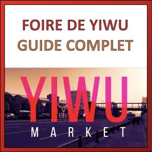 foire de yiwu guide complet