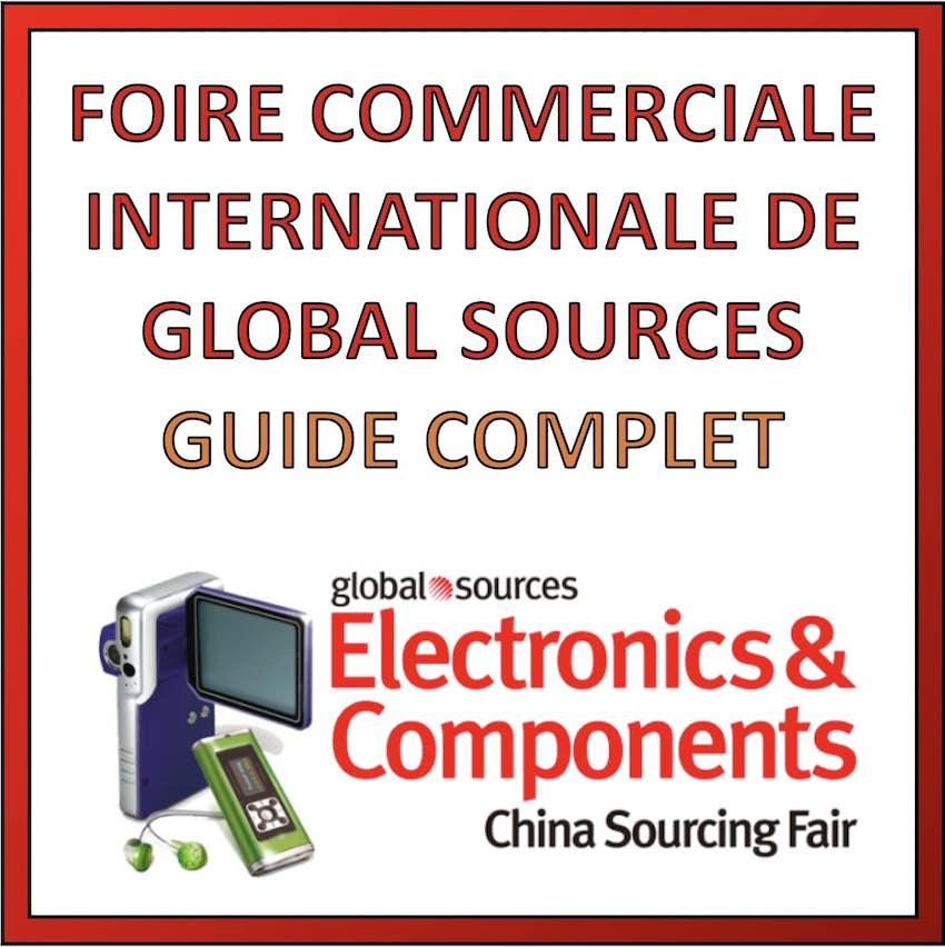 foire international gloabl sources chine