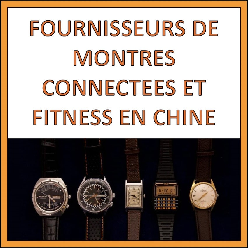 fournisseur montre connectes chine