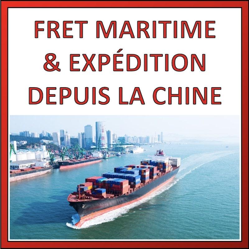 fret maritime expédition depuis chine