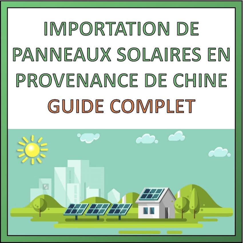 importation panneaux solaires chine