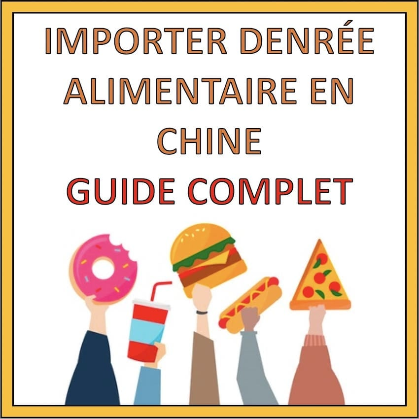 importer denree alimentaire chine