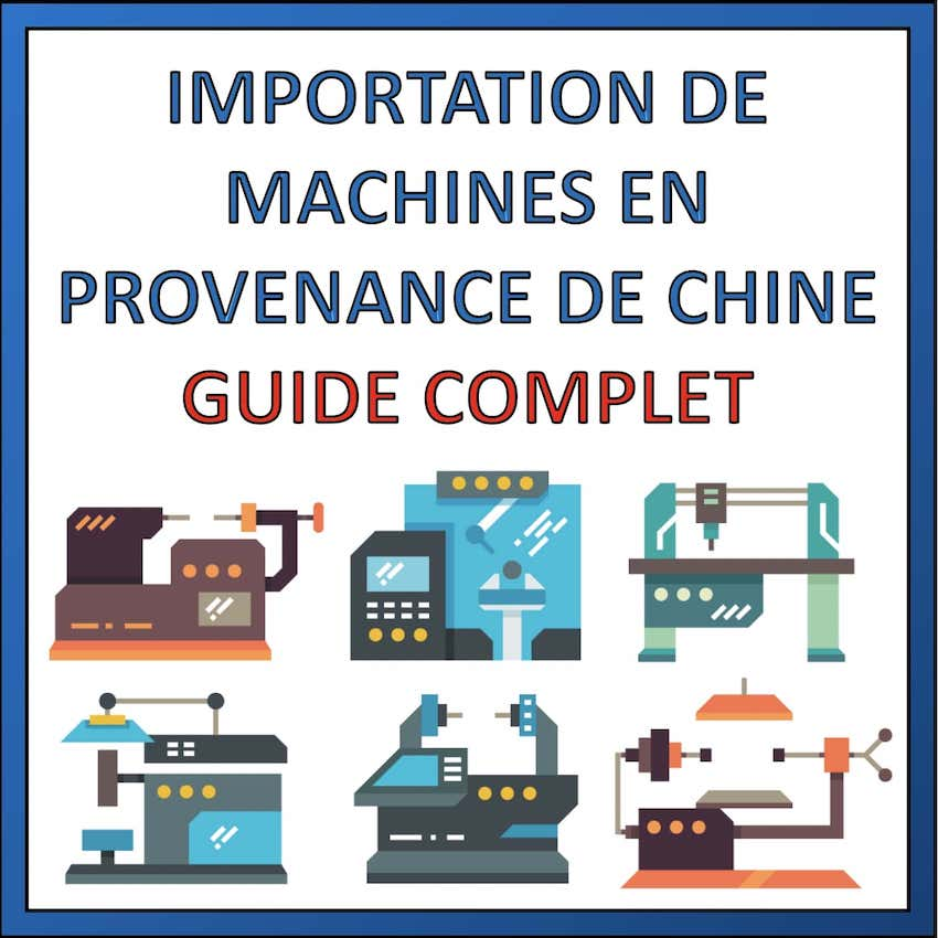 importer des machines de chine