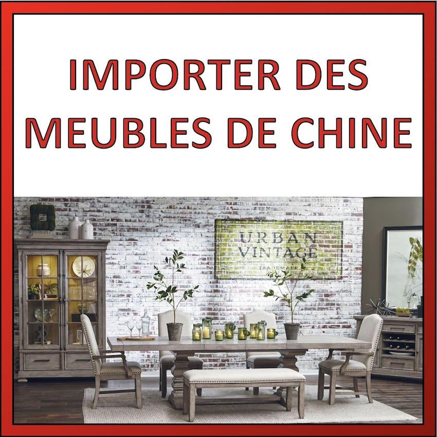 importer des meubles de chine