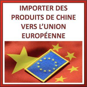 importer des produits de chine vers l'europe