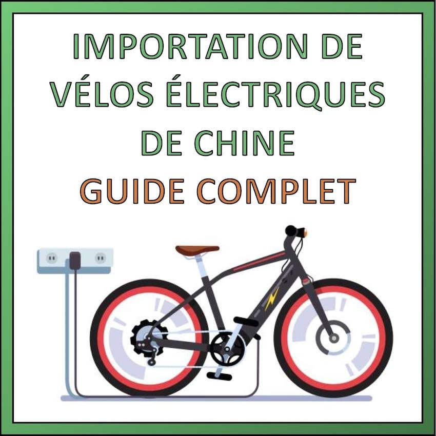 importer velos electrique de chine