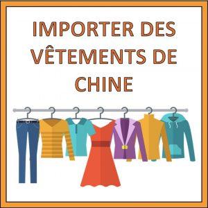 importer vetements de chine
