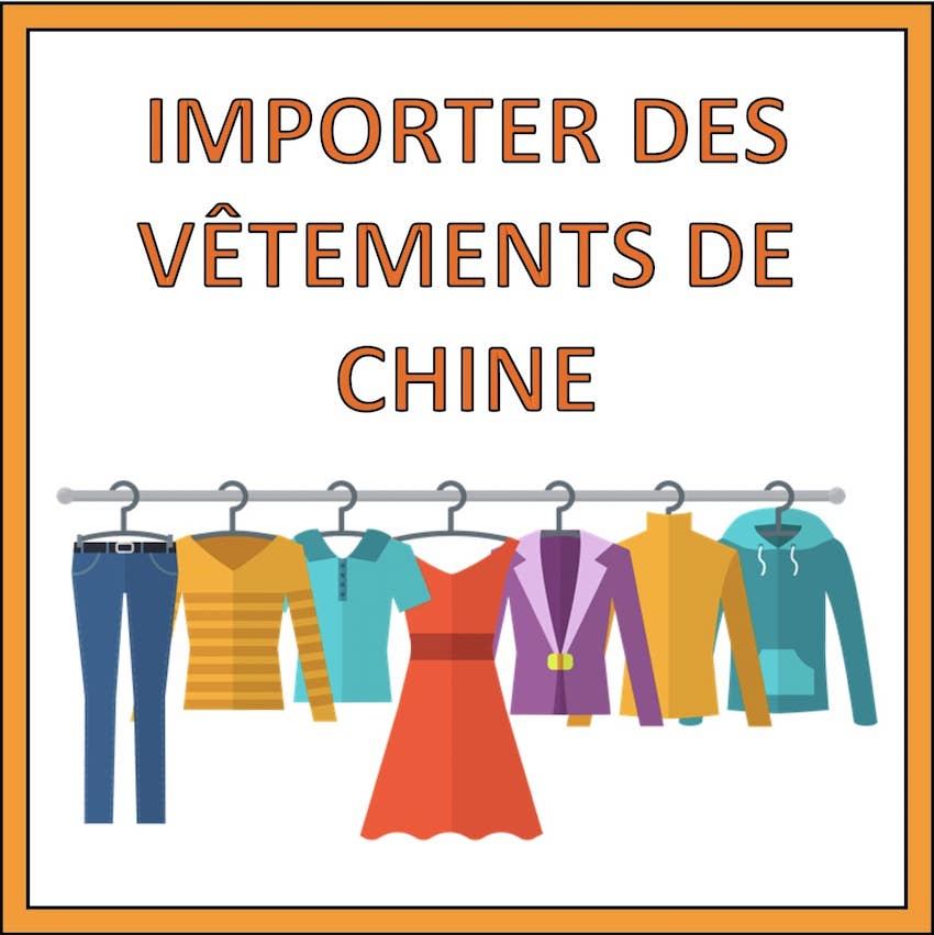 importer vetements de chine
