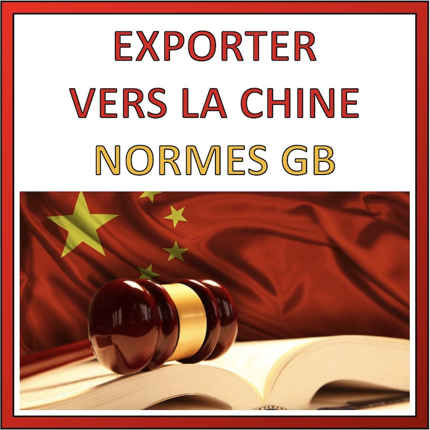 normes gb exportation vers chine