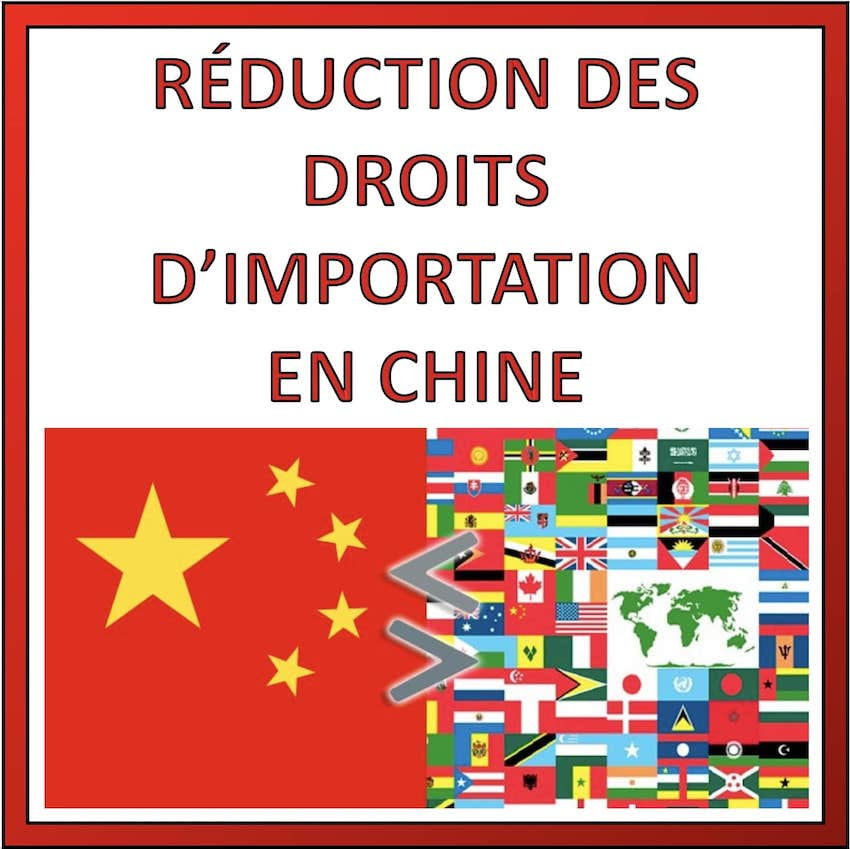 reduction droits import chine