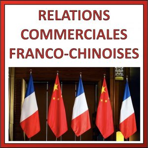 relation commerciales franco chinoise