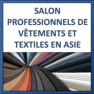 salons professionnels de textile en asie