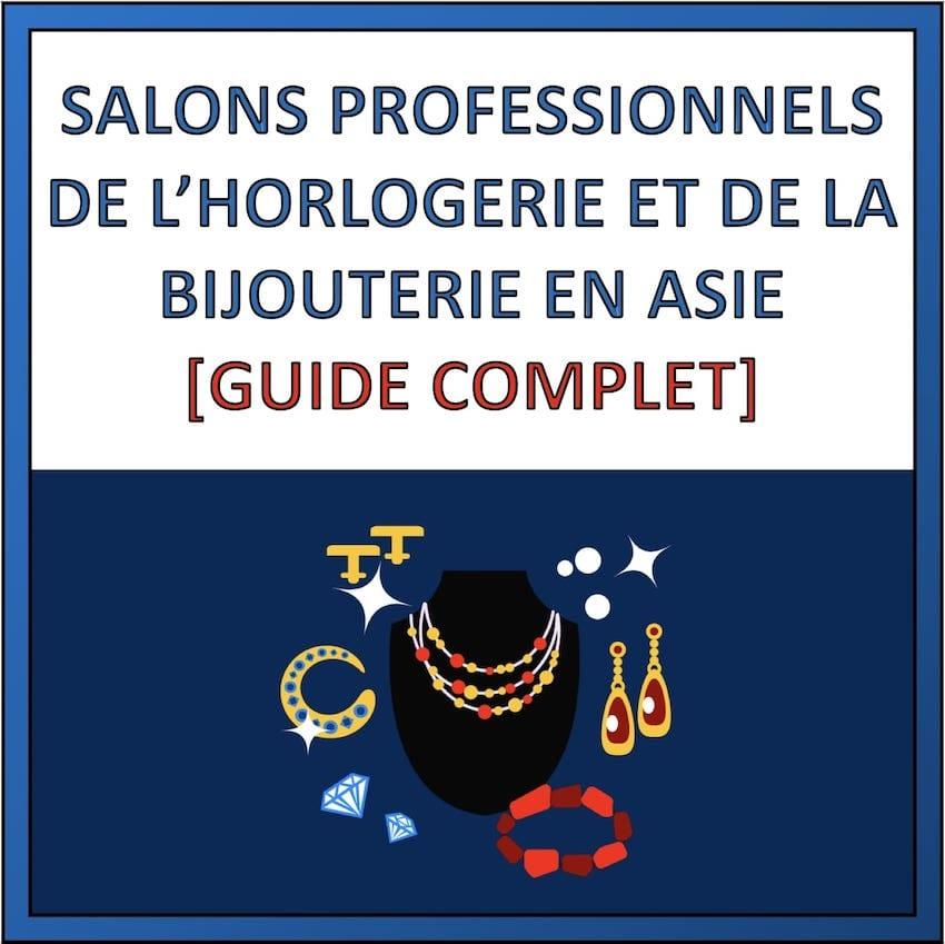 salons professionnels horlogerie bijouterie asie