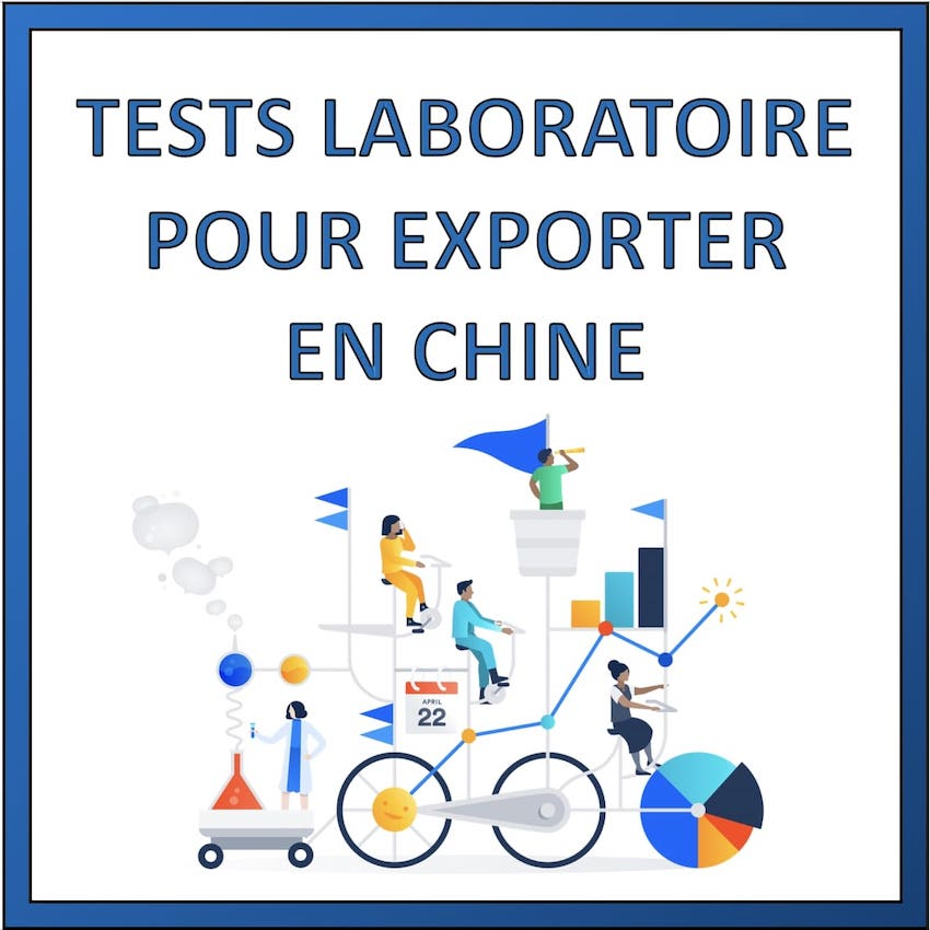 tests laboratoire pour exporter en chine