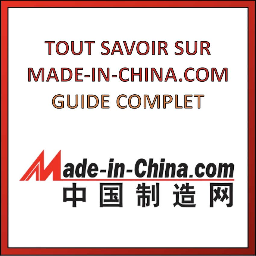 tout savoir sur made-in-china.com
