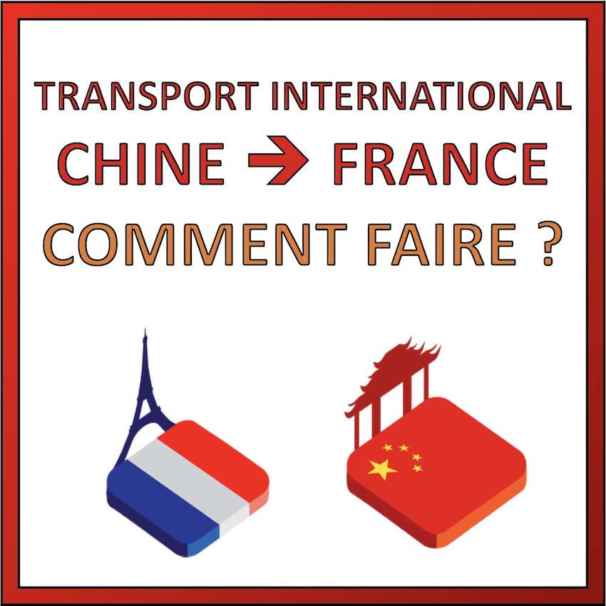 transport international chine vers france