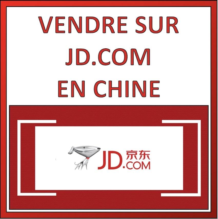 vendre sur jd.com en chine