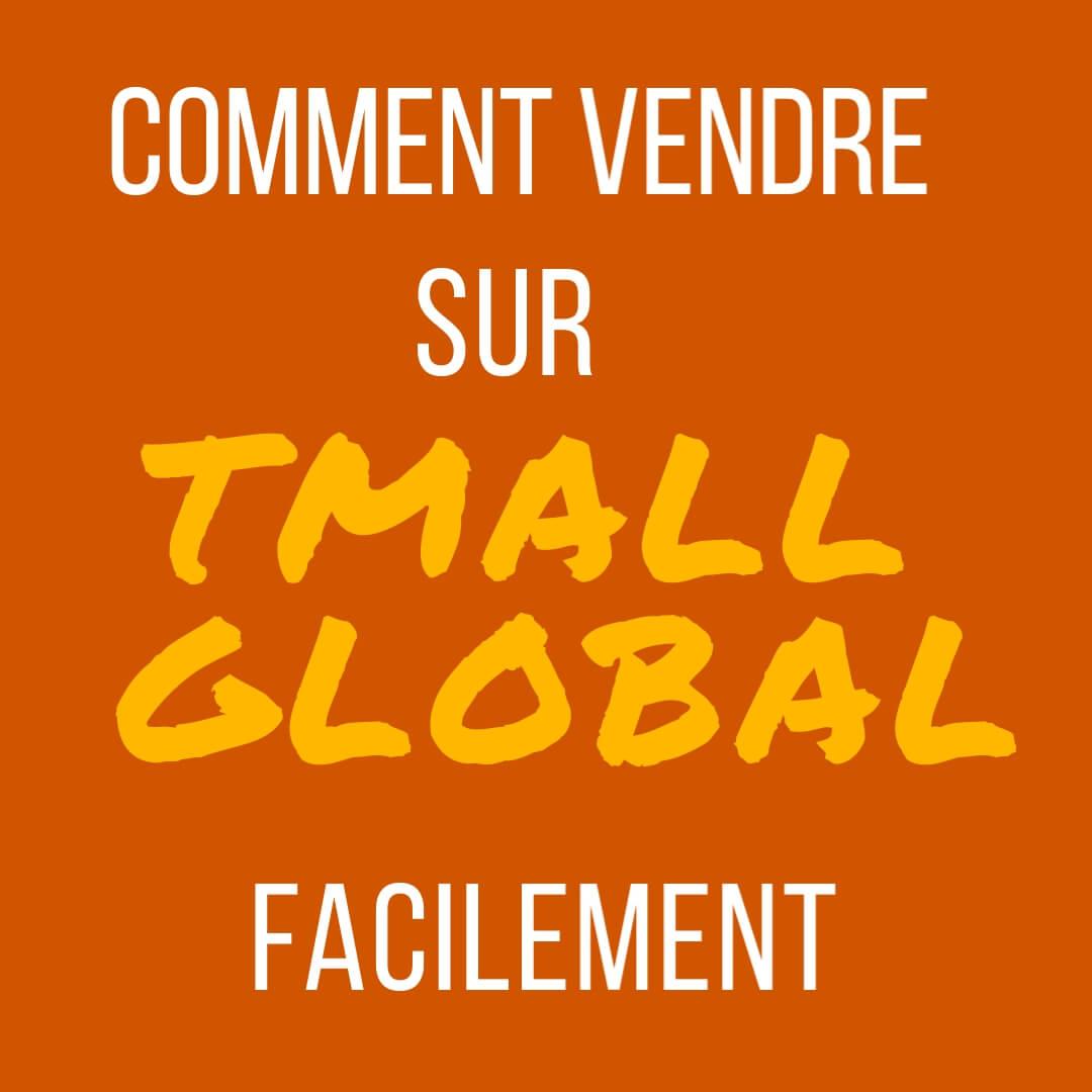 vendre sur tmall global